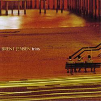 Album Trios by Brent Jensen
