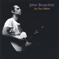 As You Were by John Bruschini
