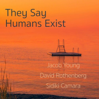 Album They Say Humans Exist by Jacob Young