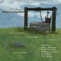 Chris Monson: Seldom In The Wells