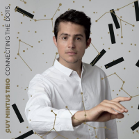 Rising Israeli Jazz Pianist/Composer Guy Mintus Releases Multi-Faceted And Ambitious New Trio Album, Connecting The Dots