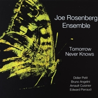 Joe Rosenberg: Tomorrow Never Knows