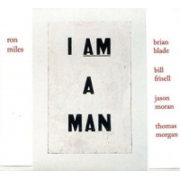 Album I Am A Man by Ron Miles