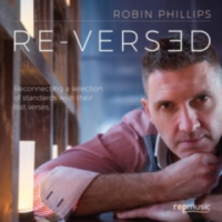 Robin Phillips: Re-Versed