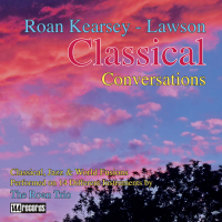 Roan Kearsey-Lawson: Classical Conversations