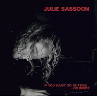 Julie Sassoon: If You Can't Go Outside...Go Inside