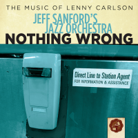 Album Nothing Wrong: The Music of Lenny Carlson by Jeff Sanford
