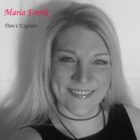 Album Don't Explain by Maria Emrik