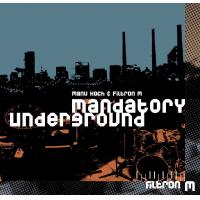 Mandatory Underground