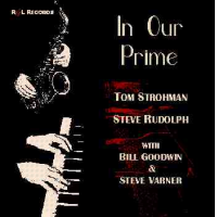 """In Our Prime"" - Tom Strohman/ Steve Rudolph Quartet"