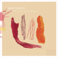Album Mike Lorenz & the Witherbees by Mike Lorenz