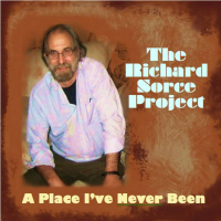 Album A Place I've Never Been by Richard Sorce