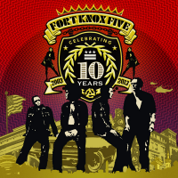 10 Years of the Fort Knox Five