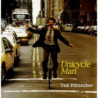 Unicycle Man by Ted Piltzecker