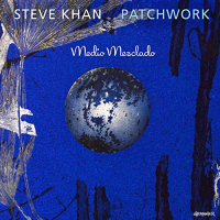 "Read ""Patchwork"" reviewed by John Kelman"