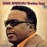 Gene Ammons: Brother Jug!