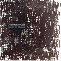 "Album Conference Call Quartet ""Poetry in Motion"" by Michael Jefry Stevens"