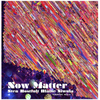 Album Now Matter by Blaise Siwula