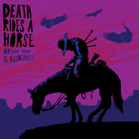 Death Rides A Horse by Arthur Vint