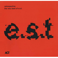 Album Retrospective: The Very Best of e.s.t. by Esbjorn Svensson