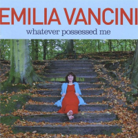 Album Whatever possessed me by Emilia Vancini
