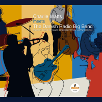 Album Charlie Watts Meets the Danish Radio Big Band by Charlie Watts