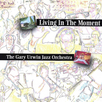 Album Living in the Moment by Gary Urwin