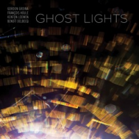 Gordon Grdina: Ghost Lights