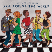 "Read ""Putumayo Presents: Ska Around the World"" reviewed by Jim Trageser"