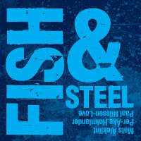 "Read ""Fish & Steel"" reviewed by Karl Ackermann"