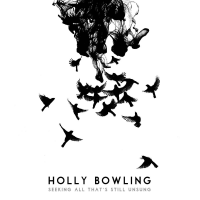 Seeking All That's Left Unsung by Holly Bowling