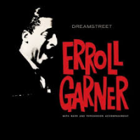 "Read ""Erroll Garner: The Octave Remastered Series: Part 1"" reviewed by Peter Hoetjes"