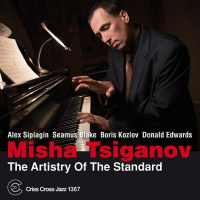 "Read ""Misha Tsiganov: The Artistry Of The Standard"" reviewed by Dan Bilawsky"