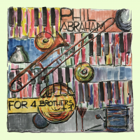 Album For 4 Brothers + 1 by Phil Abraham