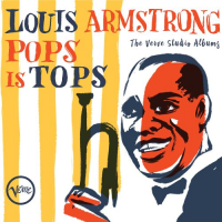 Album Pops Is Tops. The Verve Studio Albums. by Louis Armstrong