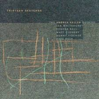 Andrea Keller: Thirteen Sketches