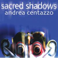 Album Sacred Shadows by Andrea Centazzo