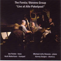 "Album Fonda/Stevens Group ""Live at Alte Paketpost"" by Michael Jefry Stevens"