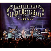 Dickey Betts: Ramblin' Man: Live at the St. George Theatre