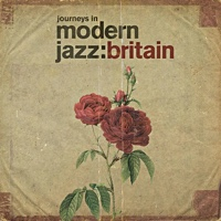 """Read """"Journeys In Modern Jazz: Britain (1965-1972)"""" reviewed by Chris May"""
