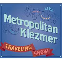 Album Traveling Show by Metropolitan Klezmer