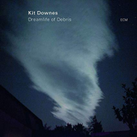 Kit Downes: Dreamlife of Debris