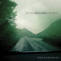 Protagonist by Slowly Rolling Camera