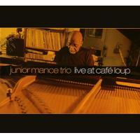 Album Live at Café Loup by Junior Mance