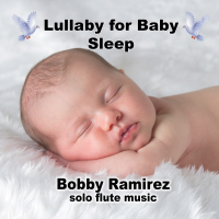 Lullaby for Baby Sleep - Solo Flute Music