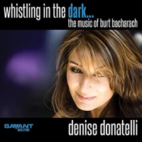 Read Whistling in the Dark... The Music of Burt Bacharach