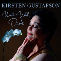 Kirsten Gustafson's New CD 'Wait Until Dark' Out Now!