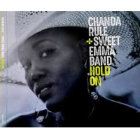 Chanda Rule + Sweet Emma Band: Hold On