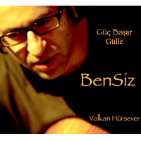 Album Bensiz (Self Free) by Güç Başar Gülle
