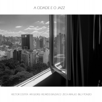 Album A CIDADE E O JAZZ by Hector Costita